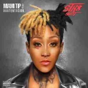 Miami Tip - Str8 Shot (CDQ) Ft. XXXTENTACION